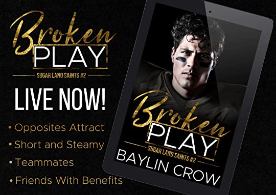 Broken Play by Baylin Crow