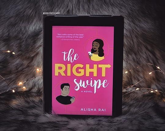 The Right Swipe (Modern Love, #1) by Alisha Rai