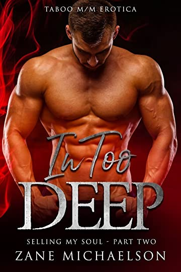 Zane Michaelson's review of In Too Deep: Selling my Soul