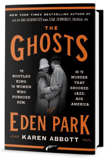 The Ghosts of Eden Park by Karen Abbott