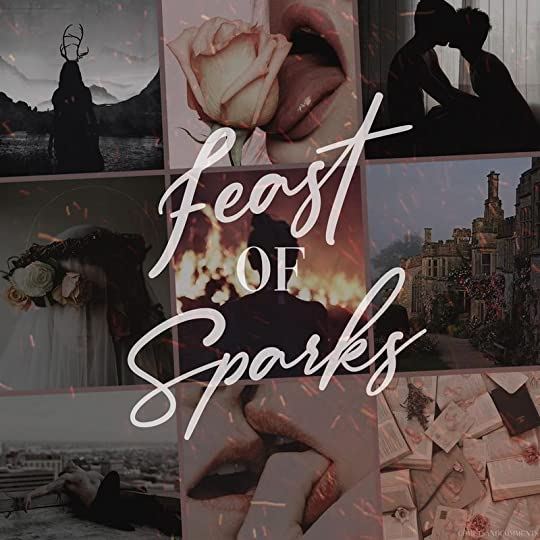 Feast of Sparks (Thornchapel, #2) by Sierra Simone
