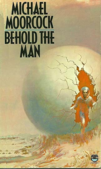 Ebook Behold The Man By Michael Moorcock