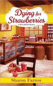 Dying for Strawberries by Sharon Farrow 1