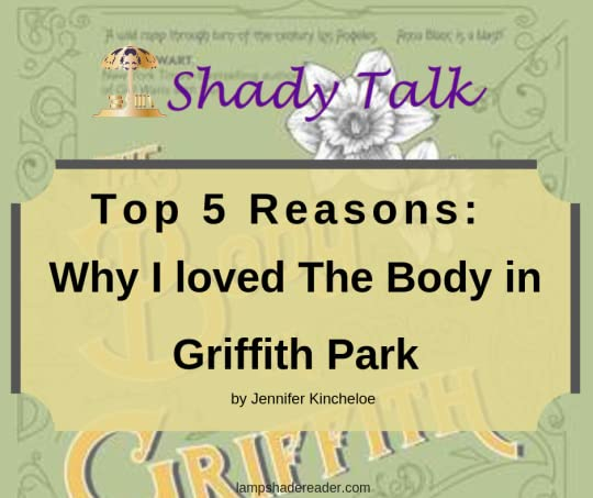 Shady Talk Banner Top 5 Reasons The Body in Griffith Park