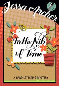 In the Nib of Time by Jessa Archer 2