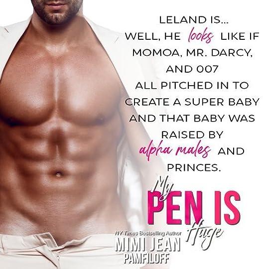 My Pen Is Huge, book #5 of the OHellNo series by bestseller Mimi Jean Pamfiloff
