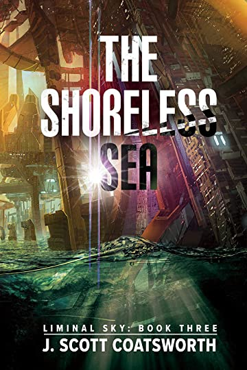 The Shoreless Sea - J. Scott Coatsworth
