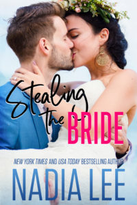 Stealing the Bride by Nadia Lee