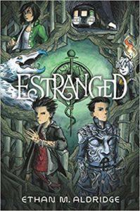 Estranged by Ethan M. Aldridge