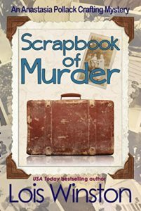 Scrapbook of Murder by Lois Winston 6