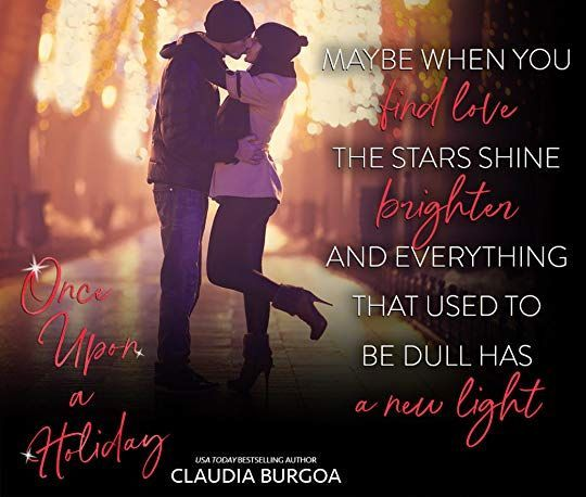 Once Upon A Holiday by Claudia Y. Burgoa | Goodreads