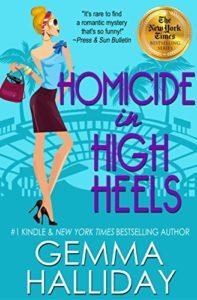 Homicide in High Heels by Gemma Halliday 8