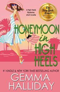 Honeymoon in High Heels by Gemma Halliday 5.5