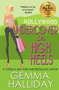 Undercover in High Heels by Gemma Halliday 3