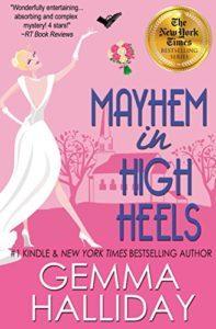 Mayhem in High Heels by Gemma Halliday 5
