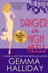 Danger in High Heels by Gemma Halliday 7