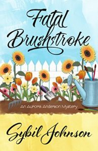 Fatal Brushstroke by Sybil Johnson