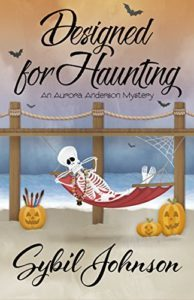 Designed for Haunting by Sybil Johnson