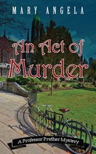 An Act of Murder by Mary Angela 1