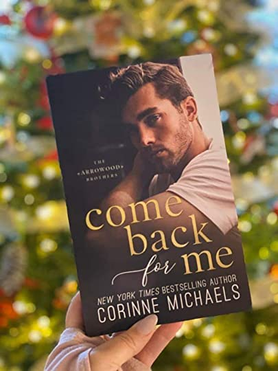 Come Back For Me Corinne Michaels Series