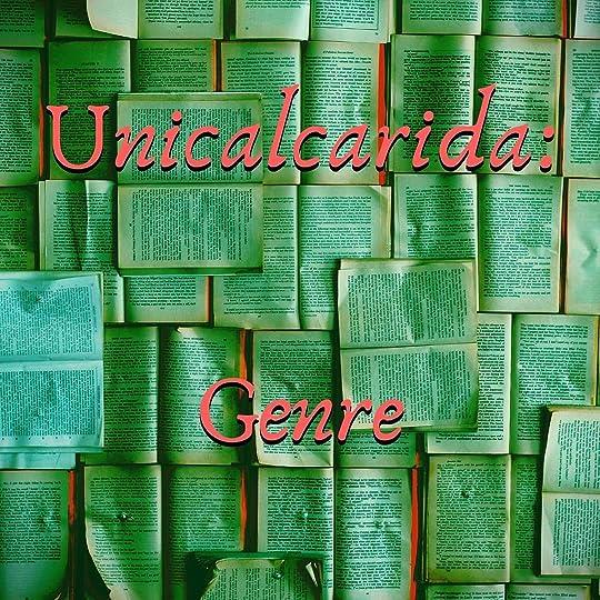 Unicalcarida: Genre