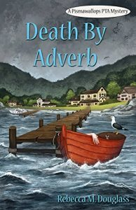 Death by Adverb by Rebecca M Douglas 3