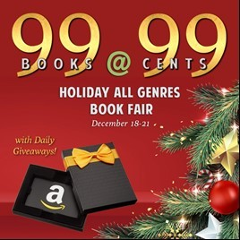 HOLIDAY 99 BOOKS @ 99 CENTS BOOK FAIRDAILY AMAZON GC GIVEAWAYSDecember 18-21