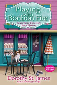Playing with Bonbon Fire by Dorothy St. James 2
