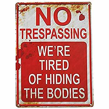 Image result for no trespassing signs funny