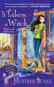 it takes a witch by Heather Blake