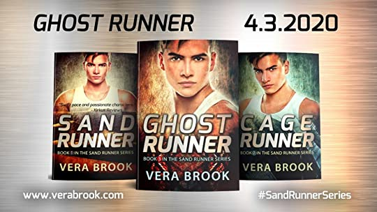 Ghost Runner, Book 3 in the Sand Runner series by Vera Brook, is out on April 3, 2020