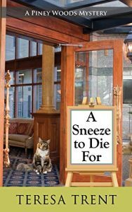 A Sneeze to Die For by Teresa Trent