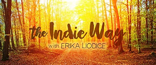 The Indie Way by Erika Liodice