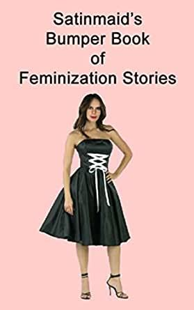 Their husbands feminize who Wives Feminizing