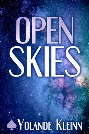 Book Cover: blue and purple starscape and milky way with white text and ace of spades, Open Skies