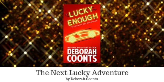 The Next Lucky Adventure by Deborah Coonts