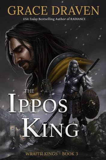 The Ippos King eBook by Grace Draven - 9781393065531 | Rakuten Kobo