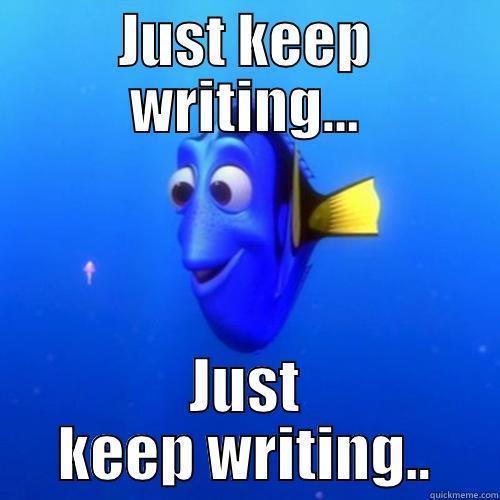 Dory_Just Keep Writing
