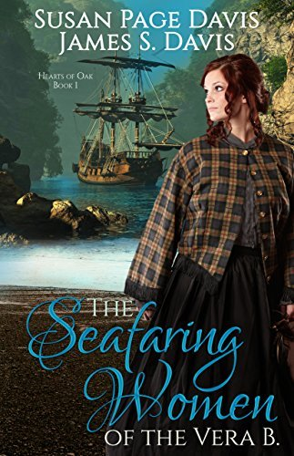 The Seafaring Women of the Vera B (Hearts of Oak Book 1) by [Susan Page Davis, James S. Davis]