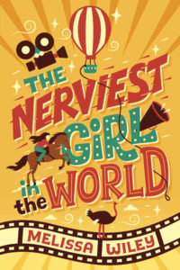 The Nerviest Girl in the World by Melissa Wiley cover by Risa Rodil