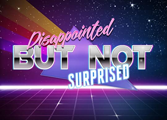 Retrowave - Disappointed but not surprised | Retrowave Text Generator | Memes quotes, Stupid memes, Reactions meme