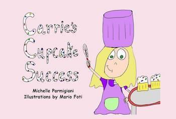 Carrie's Cupcake Success : Michelle Parmigiani