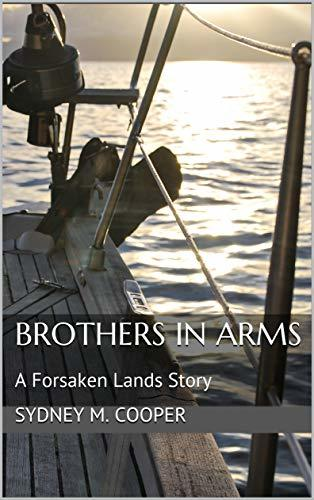 Brothers in Arms: A Forsaken Lands Story by [Sydney M. Cooper]