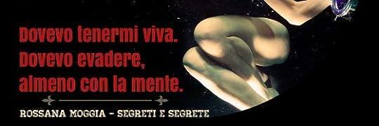 Recensione di Segreti & segrete di Rossana Moggia