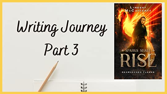 Writing Journey Part 3