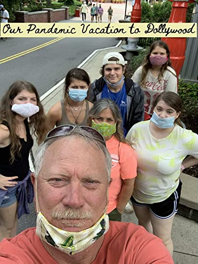 Our Pandemic Trip to Dollywood