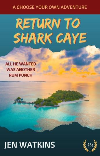 Return to Shark Caye by Jen Watkins