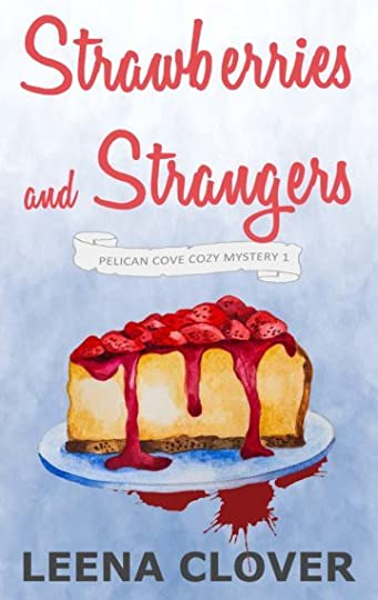 strawberries and strangers pelican cove cozy nystery