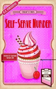 Self-Serve Murder by D.E. Haggerty