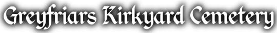 Greyfriars Kirkyard Cemetery